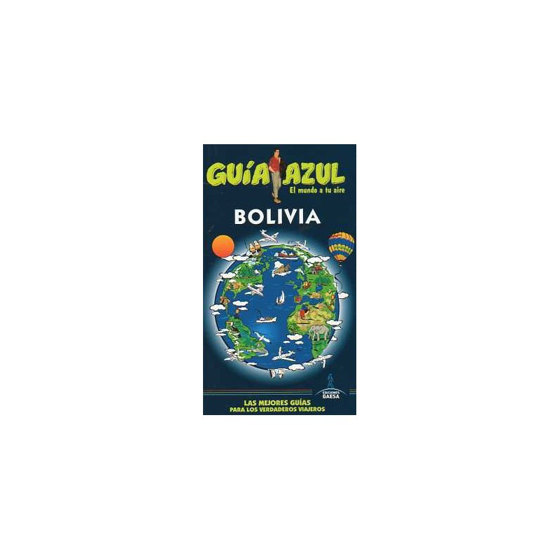 Guía Azul Bolivia edición 2013