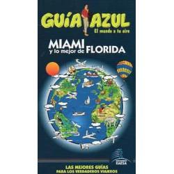 Guía Azul Miami y lo mejor de Florida edición 2013