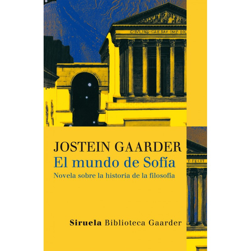 El mundo de Sofía .Novela sobre la historia de la filosofía
