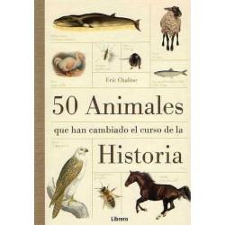 50 Animales que han cambiado el curso de la historia