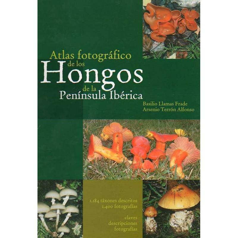 Atlas fotográfico de los hongos de la Península Ibérica