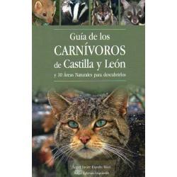Guía de los carnívoros de Castilla y León y 10 áreas naturales para descubrirlos