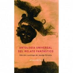 Antología Universal del Relato Fantástico