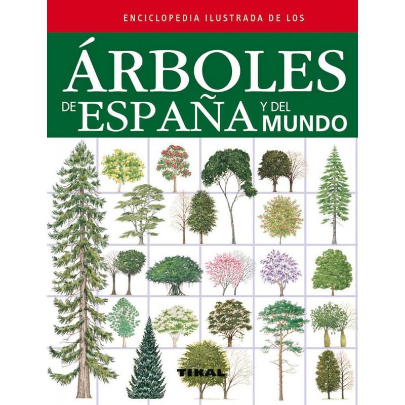Enciclopedia ilustrada de los árboles de España y del mundo