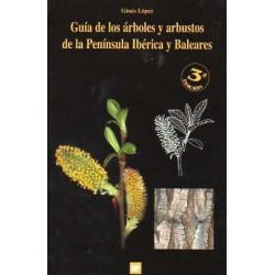 Guía de los árboles y arbustos de la Península Ibérica y Baleares
