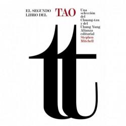 El segundo libro del Tao .Selección del Chuang-tzu y del Chung Yung