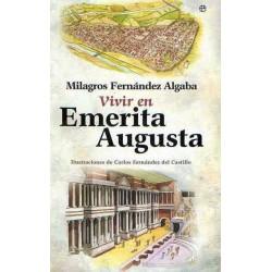 Vivir en Emerita Augusta