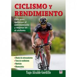 Ciclismo y rendimiento .Guía para optimizar el entrenamiento