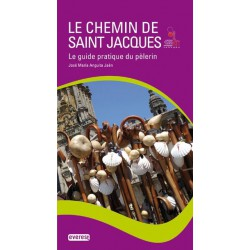 Le Chemin de Saint Jacques. Le guide pratique du pèlerin