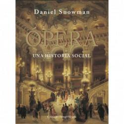 La Ópera . Una historia social