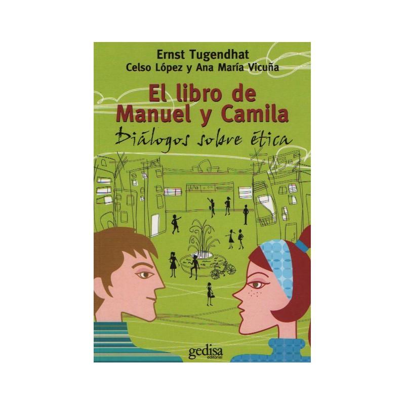 El libro de Manuel y Camila. Diálogos sobre ética