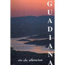 Guadiana , río de silencios .