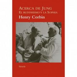 Acerca de Jung El buddhismo y la Sophia