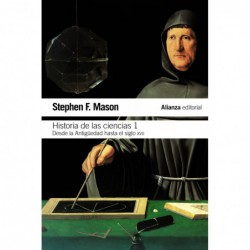 Historia de las ciencias, Tomo I .Desde la Antigüedad hasta el siglo XVII