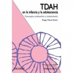 TDAH en la infancia y la adolescencia .Concepto, evaluación y tratamiento