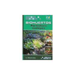 Biohuertos. Agricultura ecológica