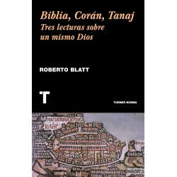 Biblia, Corán, Tanaj