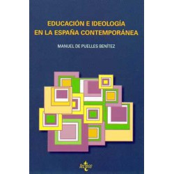 Educación e ideología en la España contemporánea