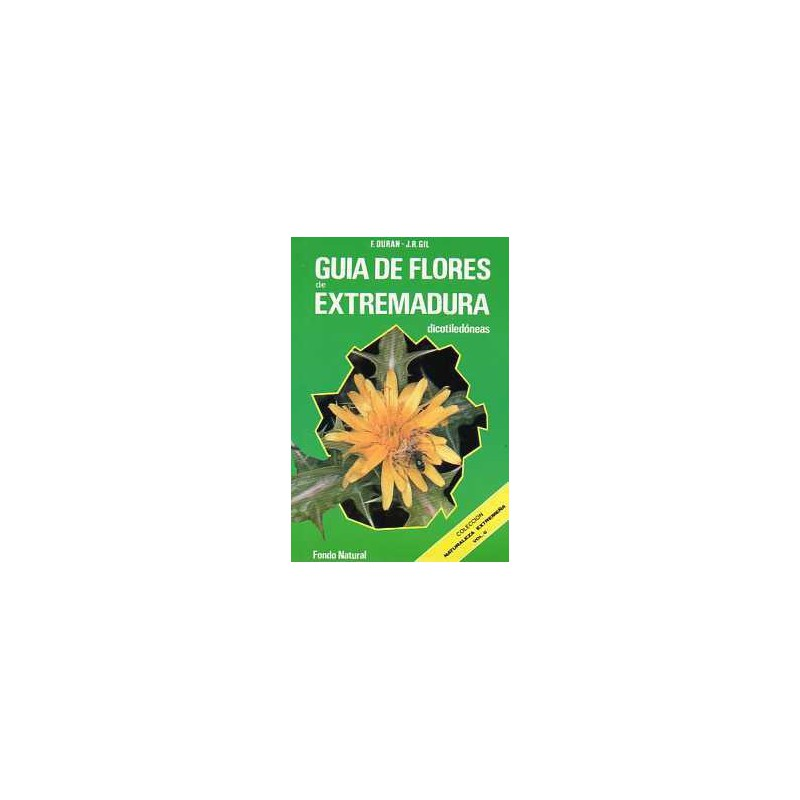 Guía de Flores de Extremadura . Dicotiledóneas