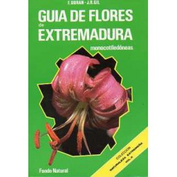 Guía de Flores de Extremadura . Monocotiledóneas