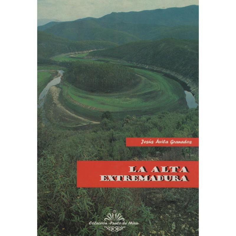 Guía turística de la Alta Extremadura
