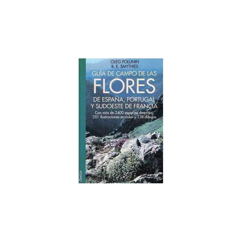 Guía de campo de las flores de España , Portugal y sudoeste de Francia