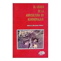 El léxico en la agricultura de Almendralejo