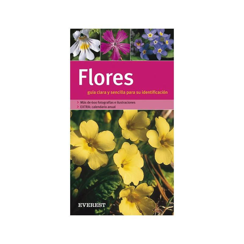 Flores. Guía clara y sencilla para su identificación