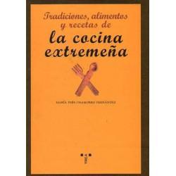 Tradiciones, alimentos y recetas de la cocina extremeña