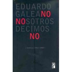 Nosotros decimos no .Crónicas (1963/1988)