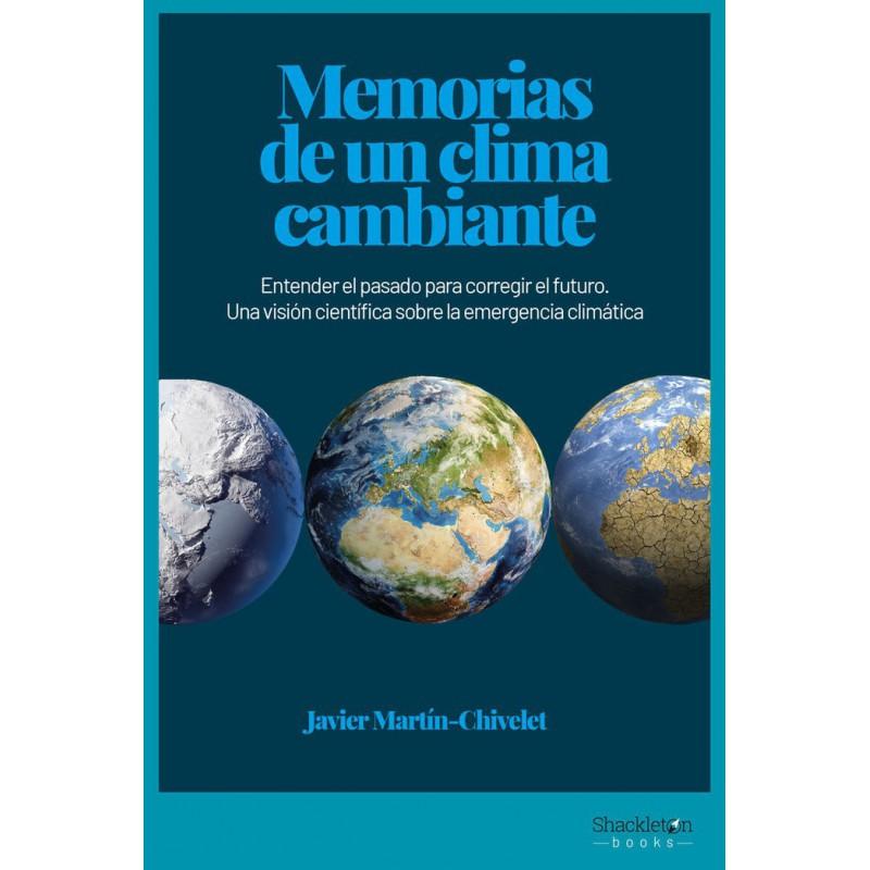 Memórias de un clima cambiante