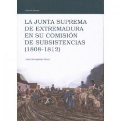 La Junta Suprema de Extremadura en su comisión de subsistencias (1808-1812)