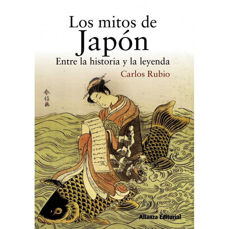 Los mitos de Japón. Entre la historia y la leyenda