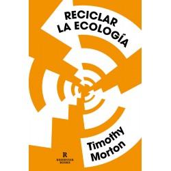 Reciclar la ecología