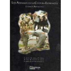 Los animales en la cultura extremeña . Rituales , creencias y tradición oral
