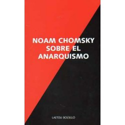 Noam Chomsky sobre el anarquismo