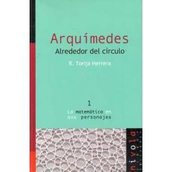 Arquímedes. Alrededor del círculo