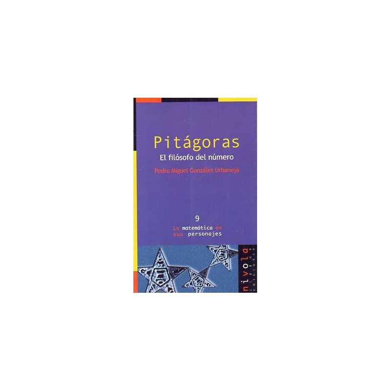 Pitágoras .El filósofo del número.