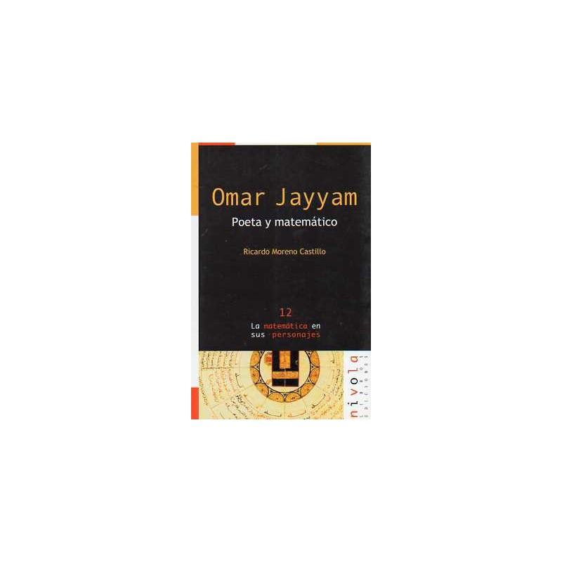 Omar Jayyam .Poeta y matemático