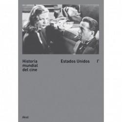 Historia mundial del cine .Estados Unidos I