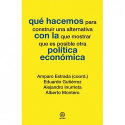 Qué hacemos con la política económica