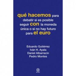 Qué hacemos con el euro