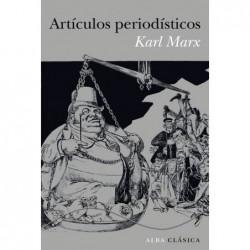 Artículos periodísticos .Karl Marx